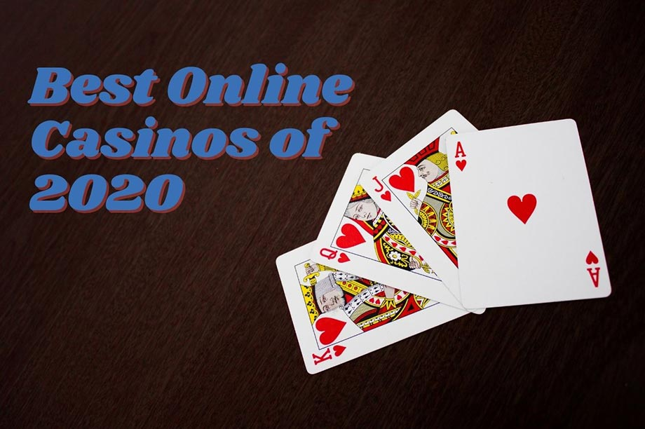 best online casinos 2020 - Our Favourite Online Casinos of 2020