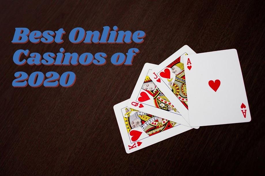 best online casinos 2020 - Our Favourite Online Casinos of 2020